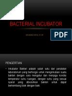 Materi Bacterial Inkubator dasar