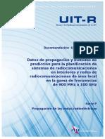 Datos de propagación y métodos de predicción para la planificación de sistemas de radiocomunicaciones en interiores y redes de radiocomunicaciones de área local en la gama de frecuencias de 900 MHz a 100 GHz