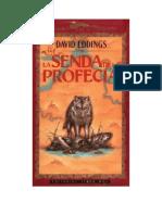 Eddings, David - Crónicas de Belgarath 1 - La Senda de La Profecía