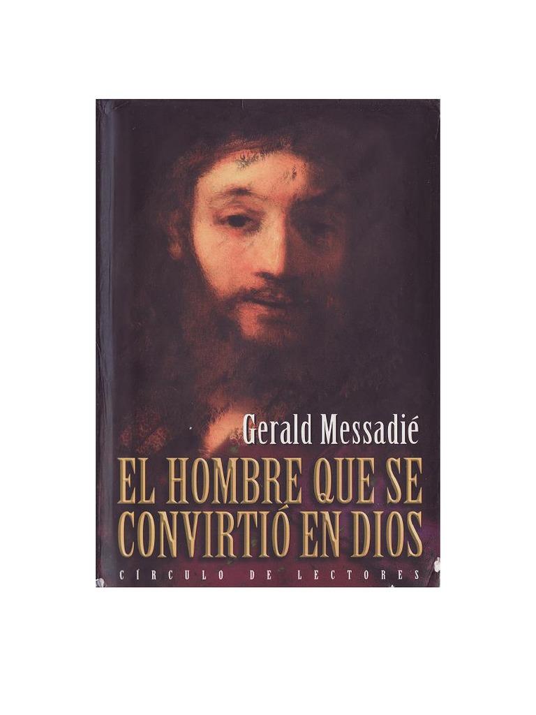 b7b134631 283540567-Messadie-Gerald-El-hombre-que-se-convirtio-en-Dios-1-pdf(7).pdf