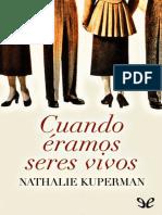 Kuperman Nathalie - Cuando eramos seres vivos.epub