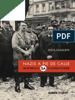 Casquete Jesús - Nazis a Pie de Calle Una Historia de Las SA en La República de Weimar