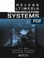 Wireless Multimedia Communication Systems - Design, Analysis, And Implementation