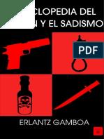 Enciclopedia Del Crimen y El Sadismo - Erlantz Gamboa
