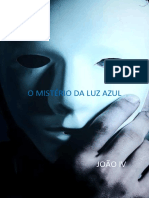 Joao IV O Misterio Da Luz Azul