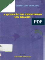 ANDRADE, Manuel Correia De_A Quest_o Do Território No Brasil
