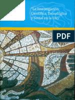 La investigación científica, Tecnológica y Social en la UAS