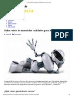 Ocho Robots de Materiales Reciclados Para Hacer en Casa