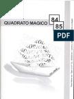 Quadrato Magico 84-85