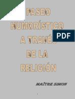 Paseo Humoristico a Traves de Las Religiones y Los Dogmas MAITRE SIMON
