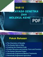 Bab 12 Rekayasa Genetika Dan Molekul Kehidupan