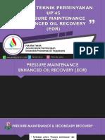Pressure Maintenance EOR