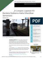 Dampak Tanah Longsor, Layanan KA Bandara Soekarno-Hatta Dihentikan Sementara - Kompas