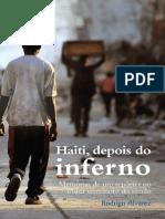 Haiti, Depois Do Inferno - Rodrigo Alvarez