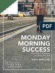 Monday Morning Success