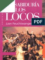 Feuchtwanger Lion - La sabiduria de los locos.epub