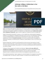 El Tribunal de Luxemburgo obliga a indemnizar a los contratos temporales como a los fijos _ Economía _ Cinco Días
