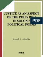 ! Justice as an Aspect of the Polis Idea in Solon's Political Poems j. a. Almeida
