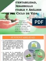 Diapos de Sustentabilidad Desarrollo Sustentable y Analisis Del Ciclo de Vida