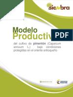Modelo productivo del cultivo de pimentón Capsicum annuum L. bajo condiciones protegidas en el oriente antioqueño .pdf
