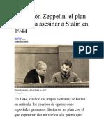 Operación Zeppelin El Plan Nazi Para Asesinar a Stalin en 1944