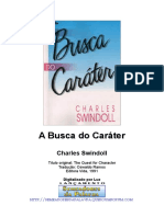 Charles Swindoll - A Busca Do Caráter