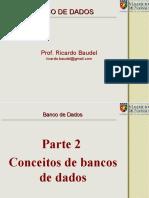 Bco 2017.1 Parte 2 Conceitos de Bancos de Dados