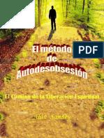 El Método de Autodesobsesión - El Camino de La Liberación Espiritual
