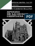 Calderon Bouchet - Apogeo de La Ciudad Cristiana