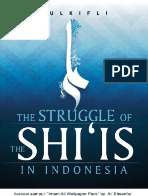Struggle Of Shi Is In Indonesia Zulkifli Shia Islam Sunni Islam