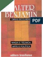 BENJAMIN, Walter. Magia e Técnica, Arte e política.pdf