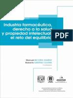 Industria Farmacéutica, Derecho a La Salud y Propiedad Intelectual El Reto Del Equilibrio