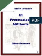 Anselmo Lorenzo - El proletariado militante [I] [1901-1923].pdf