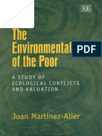 Juan Martinez-Alier-The Environmentalism of the Poor_ a Study of Ecological Conflicts and Valuation-Edward Elgar Publishing Ltd (2002)