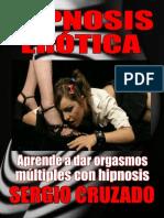 Hipnosis Erotica - Sergio Cruzado
