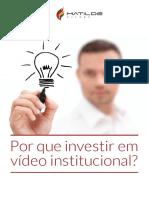 eBook MatildeFilmes Por Que Investir Em Video Institucional