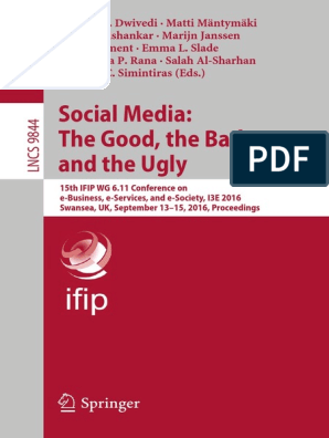 Social Media, The Good, The Bad and the Ugly | Big Data