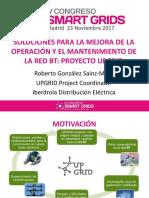 Csg4 Presentacion 1 Roberto Gonzalez Iberdrola Soluciones Mejora Operaacion Mantenimiento Red Bt Proyecto Upgrid