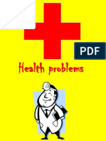 Healthy Problems