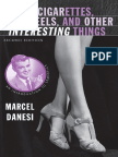 Marcel Danesi (Auth.)-Of Cigarettes, High Heels, And Other Interesting Things_ an Introduction to Semiotics-Palgrave Macmillan US (2008)