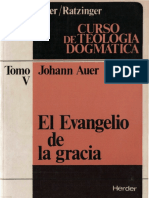 El Evangelio de La Gracia Auer Johann Herder .