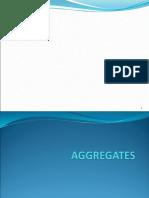 Aggregates (1)