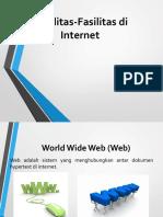 Fasilitas - Fasilitas Internet