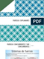 Presentación Sobre Fuerzas Coplanares, No Coplanares y Resultantes.
