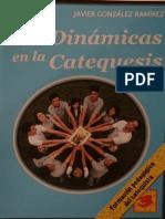 GONZÁLEZ RAMIREZ, Javier - Las Dinámicas en La Catequesis