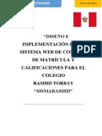 Diseño e Implementación de Un Sistema Web de Control de Matrícula y Calificaciones Para El Colegio
