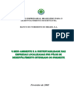 Meio Ambiente e a Sustentabilidade Nos Pólos de Desenvolvimento Integrado Do Nordeste Do Brasil 2003