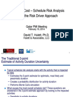Integrated Cost-Schedule Risk Analysis Using the Risk Driver Approach
