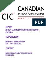 report about (Asymmetric Modern Ciphering Systems). Abdullah Azayem Ali  20156191.pdf