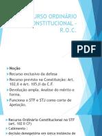 RECURSO ORDINÁRIO CONSTITUCIONAL –